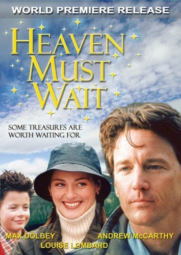 Heaven Must Wait Andrew Mccarthy Andrew Mccarthy Louise Lombard Film Books