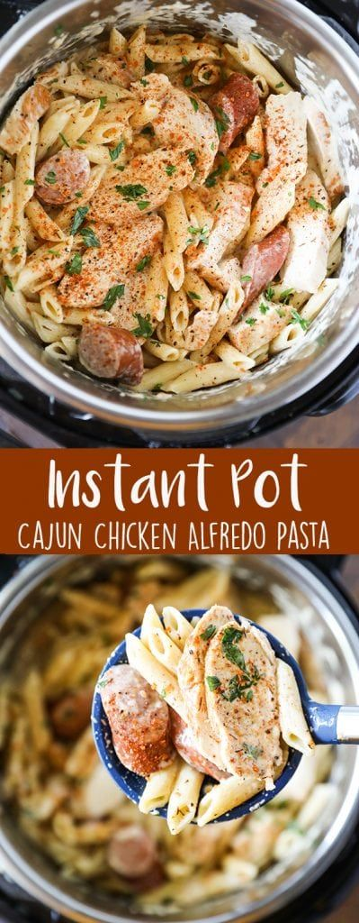 Instant Pot Pasta Cajun Chicken Alfredo #instantpotrecipes