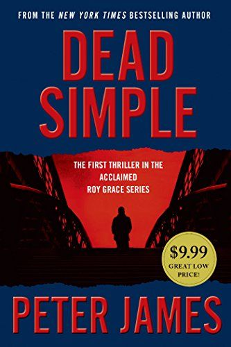 Dead Simple Detective Superintendent Roy Grace By Peter James Http Www Amazon Com Dp 125006385x Ref Cm Sw R Pi Dp Gb Books How To Read Faster Mystery Books
