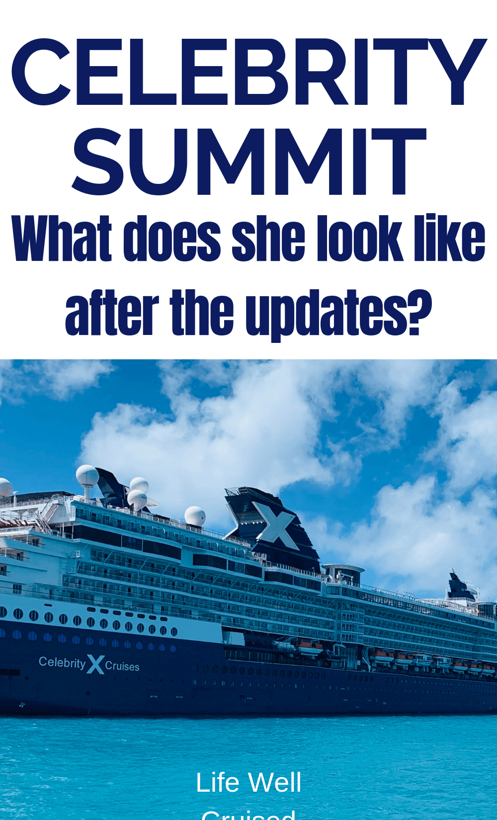 Celebrity Summit Cruise Review Post Revolutionized (with