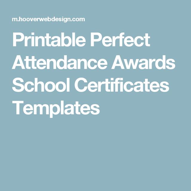 Printable Perfect Attendance Awards School Certificates Templates
