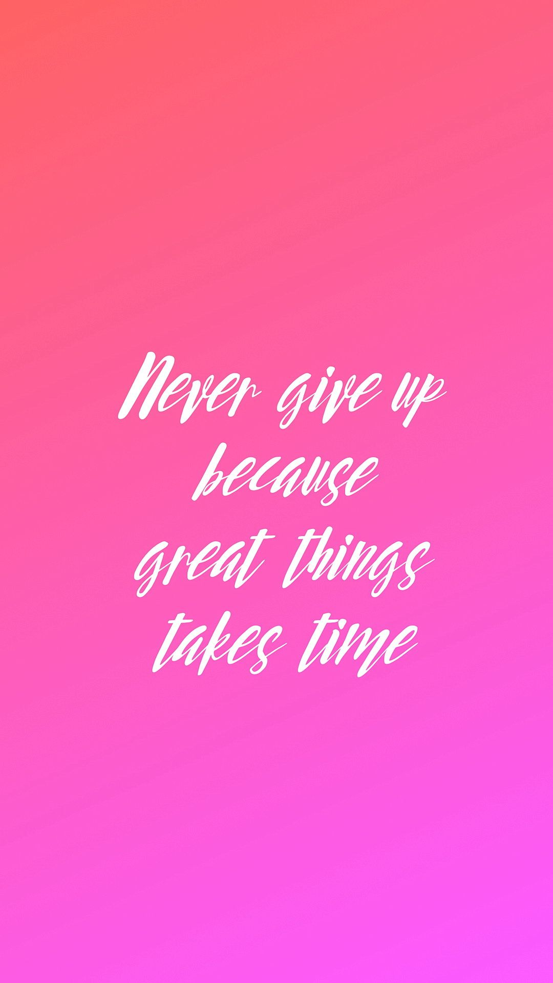 Never Give Up Tap To See More Inspirational Quotes Wallpapers To