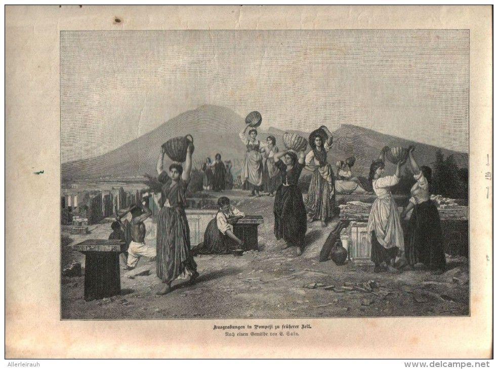 Ausgrabungen In Pompeji Zu Fruherer Zeit Druck Entnommen Aus Die Gartenlaube 1897 Artikelnummer 397325583 Pompeji Drucken Gartenlaube
