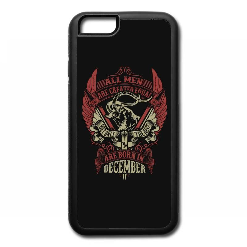 All Men Are Created Equal But Only The Best Are Born In December iPhone 6/6s Rubber Case