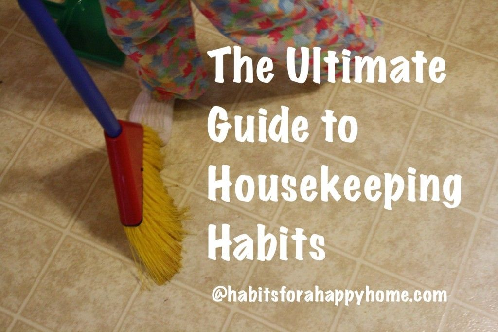 The Ultimate Guide to Housekeeping Habits...any and every pertinent link on the web is included on this great list.  Lots of ideas and resources