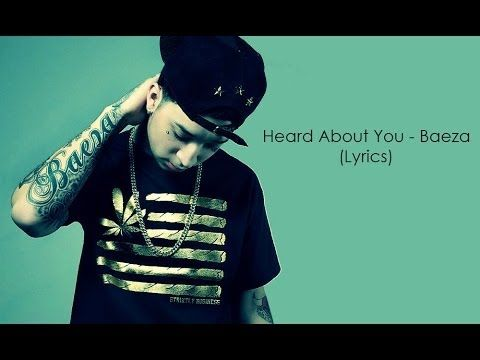 Heard About You Baeza Lyrics Baeza Lyrics
