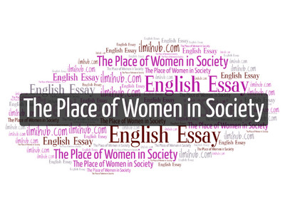 Here I An Essay On Place Of Women In Society With Quotation For 2nd Year Student However Thi Clas 10 12 Quote