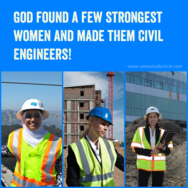 God Found A Few Strongest Women And Made Them Civil Engineers Tech Quotes Strong Women Civil Engineering