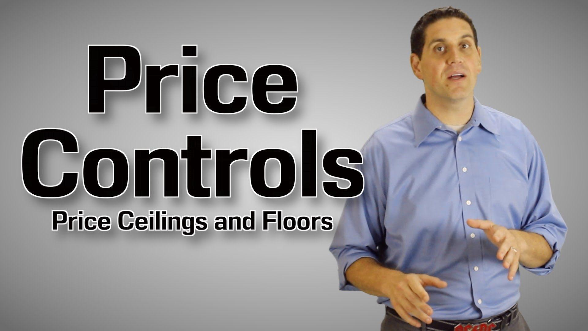 Price Ceilings And Floors Economics 2 6 Economics Economics Lessons Usa People