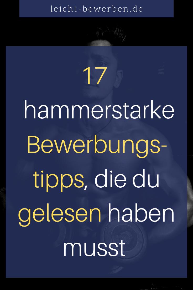 17 Hammerstarke Bewerbungstipps Bewerbungstipps Vorstellungsgesprach Tipps Lebenslauf Tipps