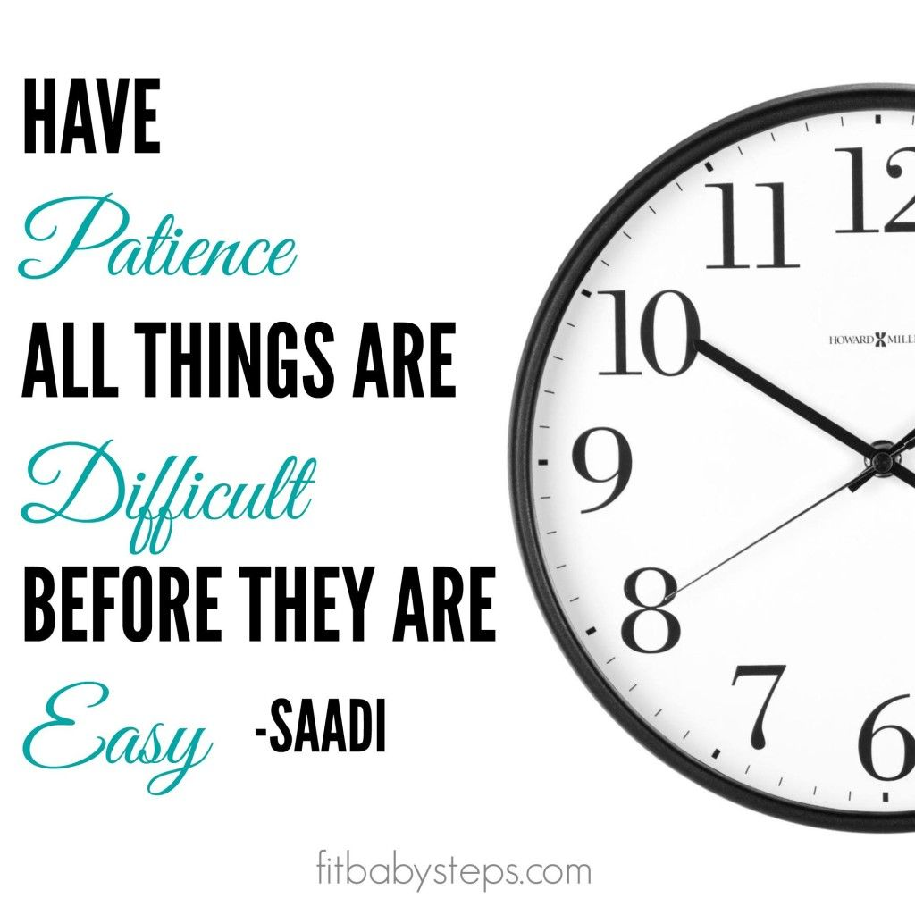 Having Patience Motivational Quote