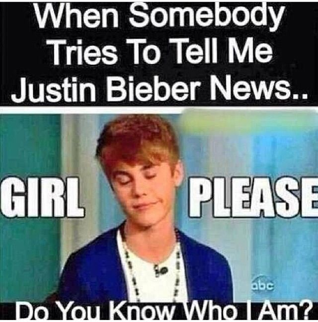 I am a Belieber and u better not mess with me!