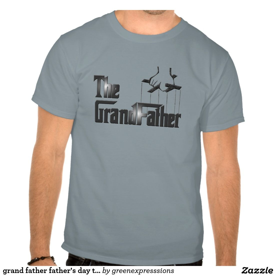 Create your own designs amp sell your design online shirts zazzle - Grand Father Father S Day T Shirt Design