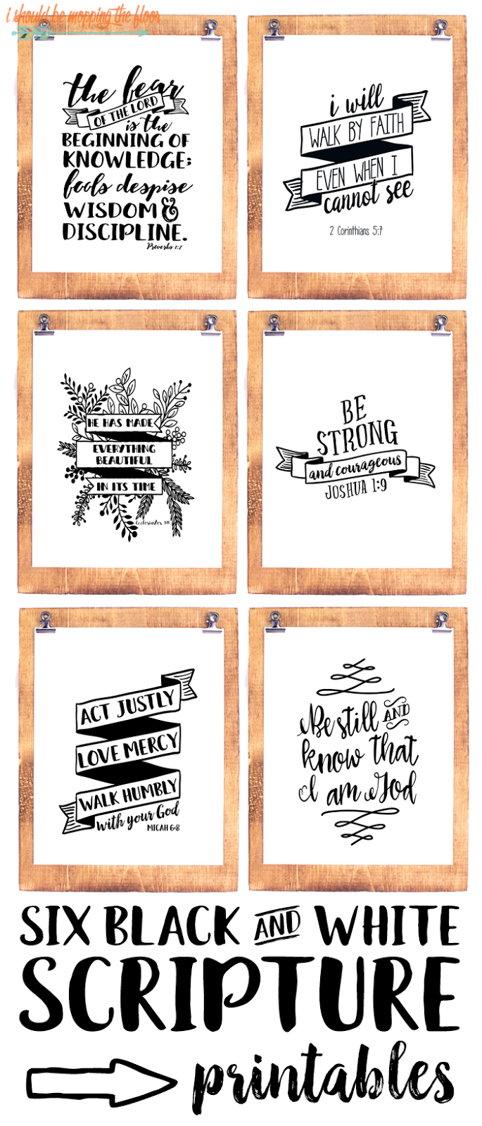 Six Black and White Scripture Printables | Scriptures, Black and ...