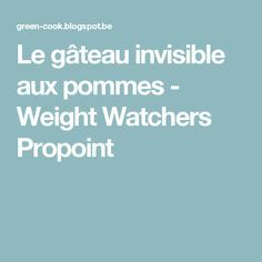 Le gâteau invisible aux pommes - Weight Watchers Propoint