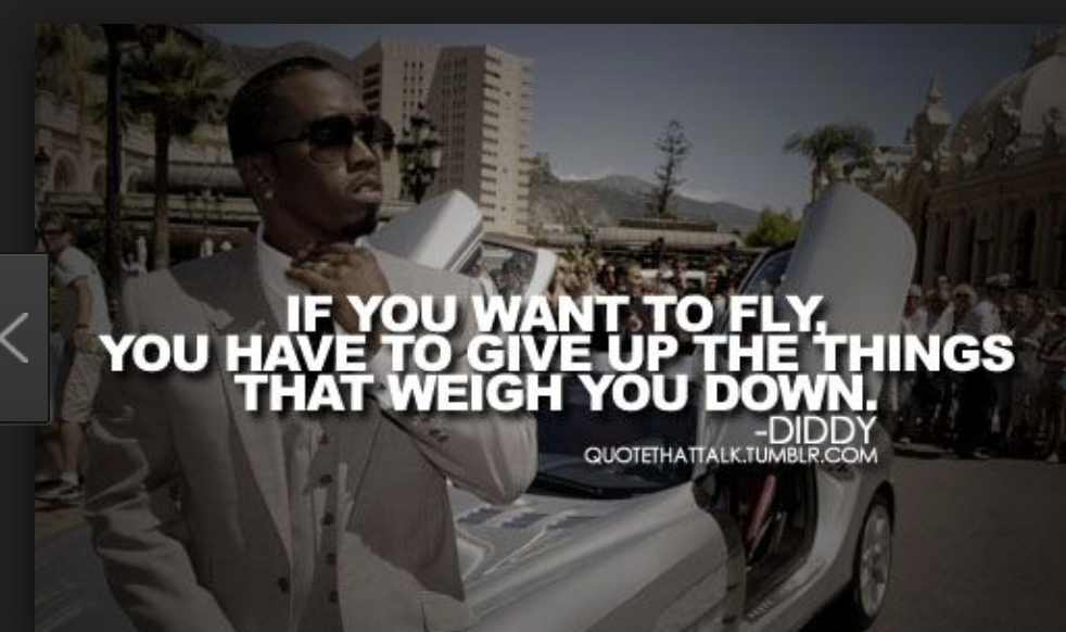 10 Of The Best P Diddy Quotes Success Tips From Sean Combs Celebration Quotes Success Quotes And Sayings Negative People Quotes