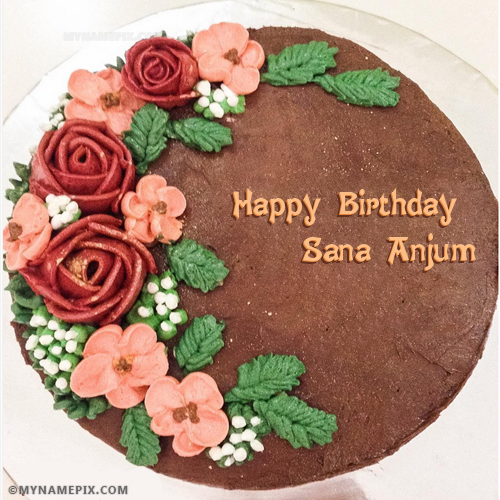 The Name Sana Anjum Is Generated On Amazing Chocolate Birthday