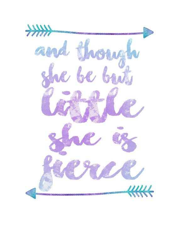 Though she be but little Print, Quote Prints, Little Girl