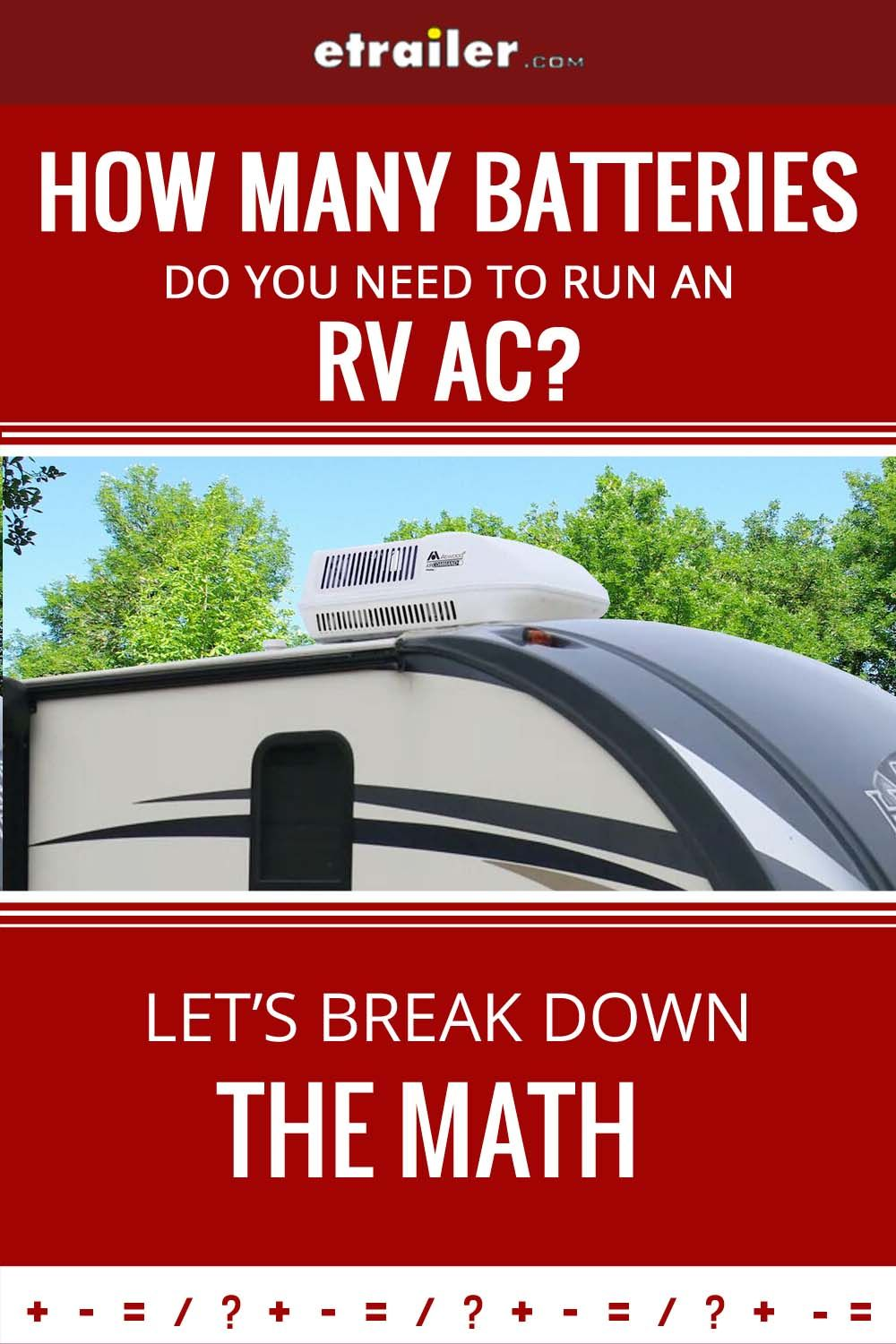 No One Likes Their Rv To Feel Like A Sauna But Running Your Rig S Ac Takes A Lot Of Power Can You Run An Rv Air Cond Rv Air Conditioner Batteries