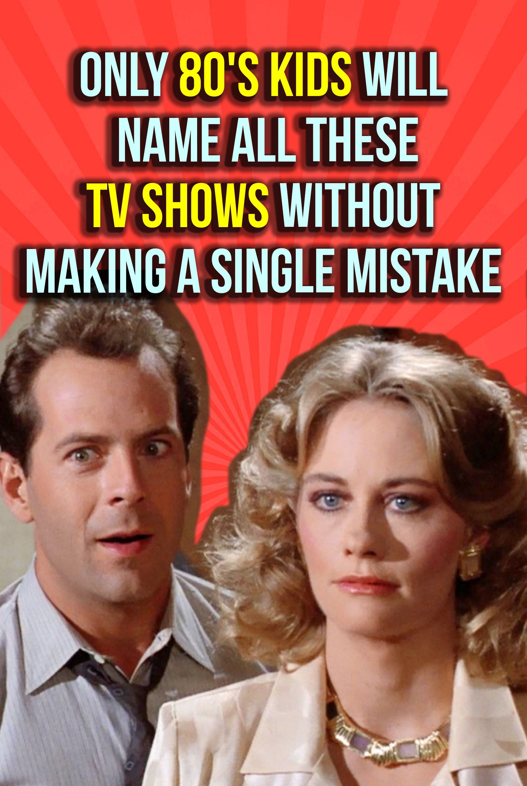 Only 80 S Kids Will Name All These Tv Shows Without Making A Single Mistake