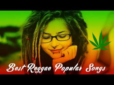 Best Reggae Popular Songs 2017 With Images Reggae Music Songs