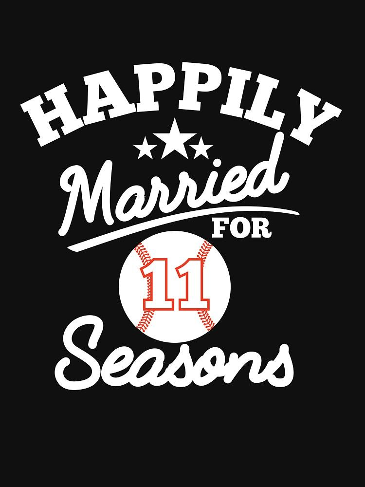 Copy Of Happily Married For 11 Seasons 11th Wedding Anniversary