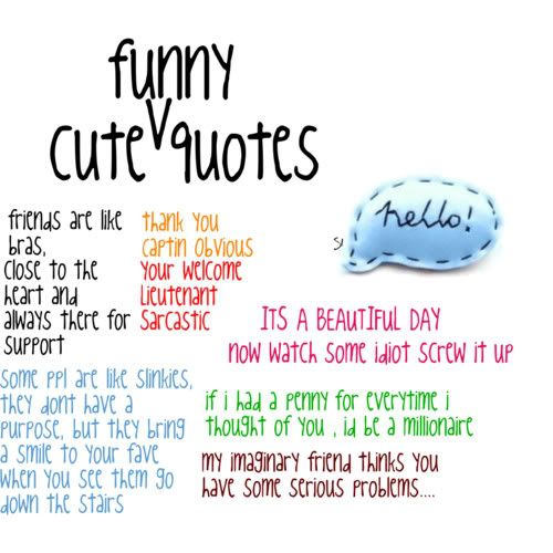 funny but cute quotes