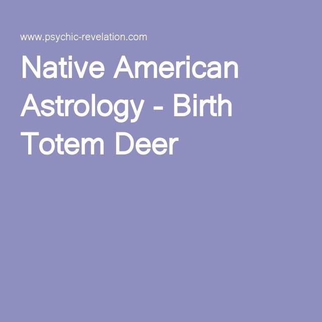 Native American Astrology - Birth Totem Deer