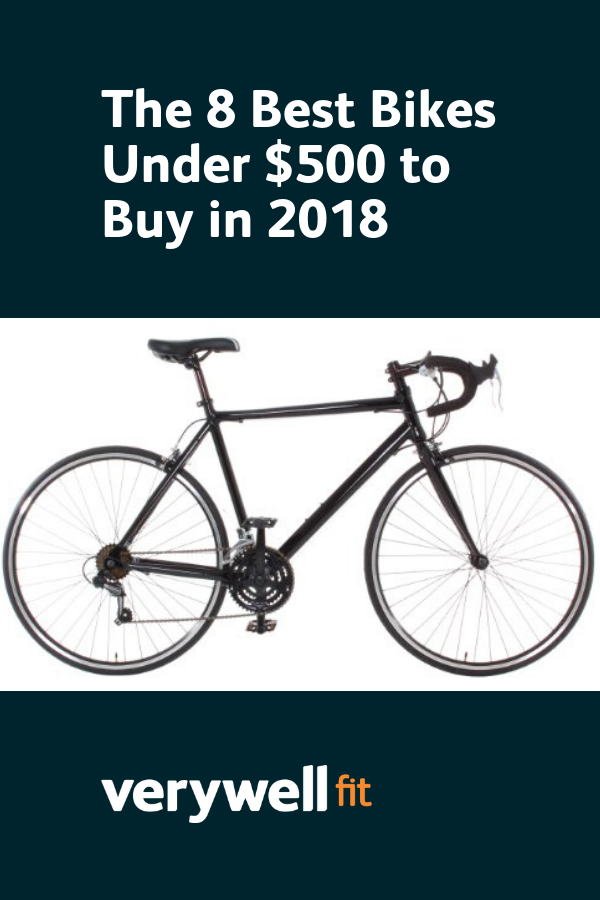The 8 Best Bikes Under 500 Of 2020 Best Cardio How To Stay