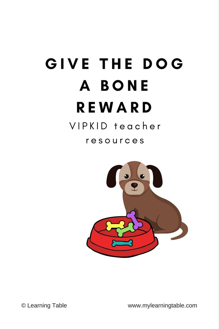 image relating to Vipkid Reward System Printable called Provide the Canine a Bone Gain: VIPKID Trainer Elements