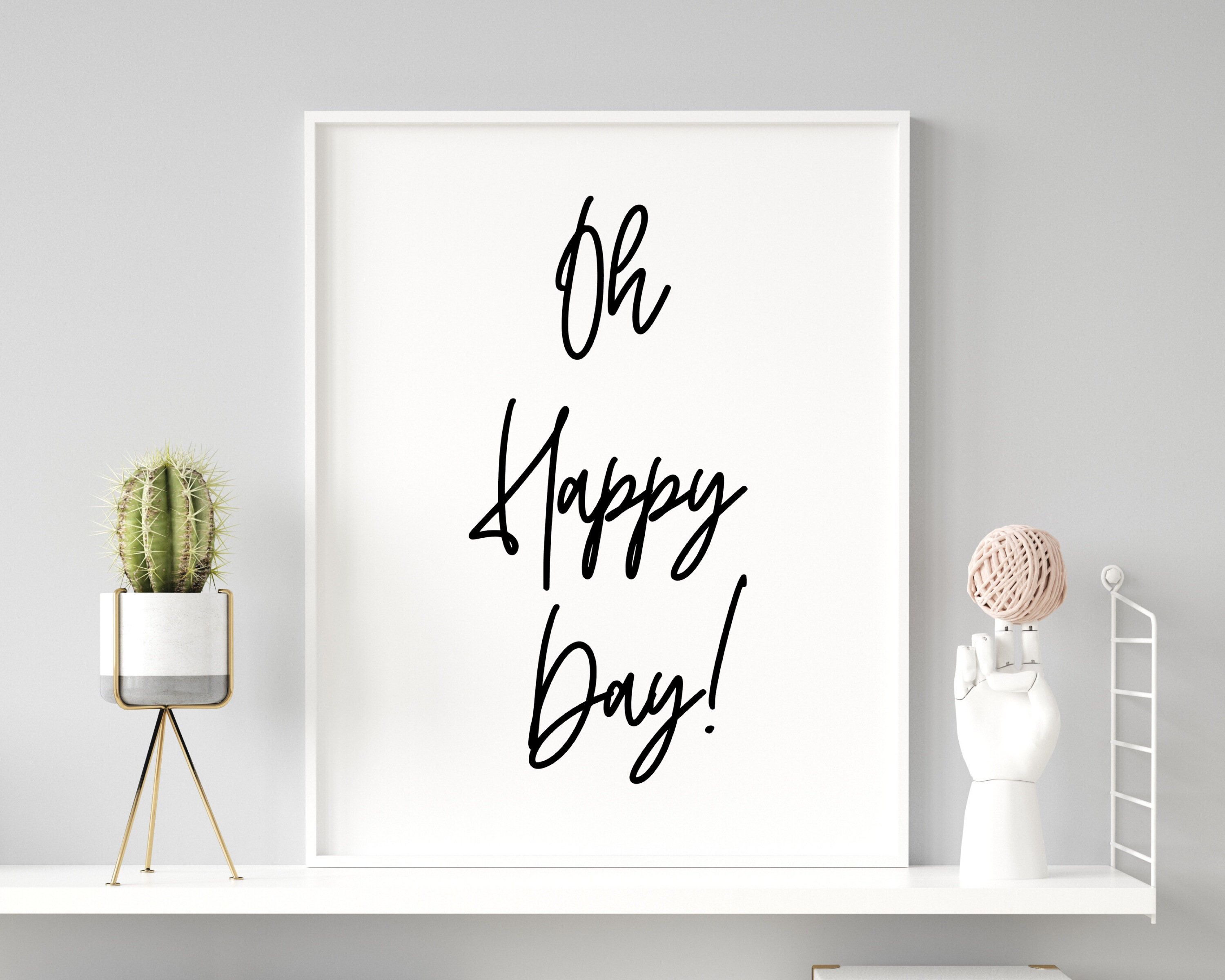 Oh Happy Day Uplifting Quote Inspirational Wall Art   Etsy