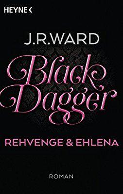 Black Dagger Rehvenge Ehlena Roman Black Dagger Doppelbande