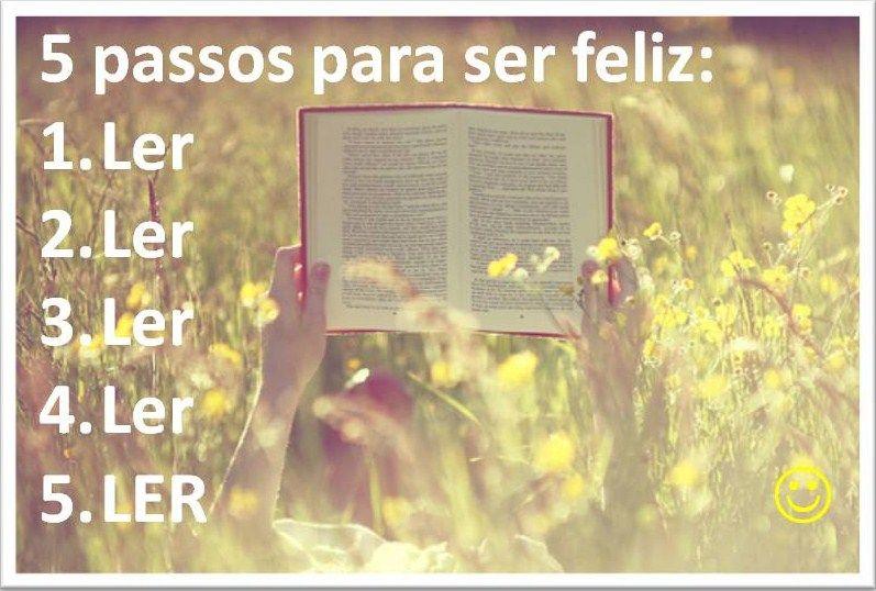 5 passos para ser feliz : #LER #livros #efeitodoslivros