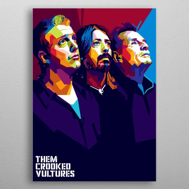 Them Crooked Vultures by Gumilar Pratama Adiatna   metal posters - Displate   Displate thumbnail