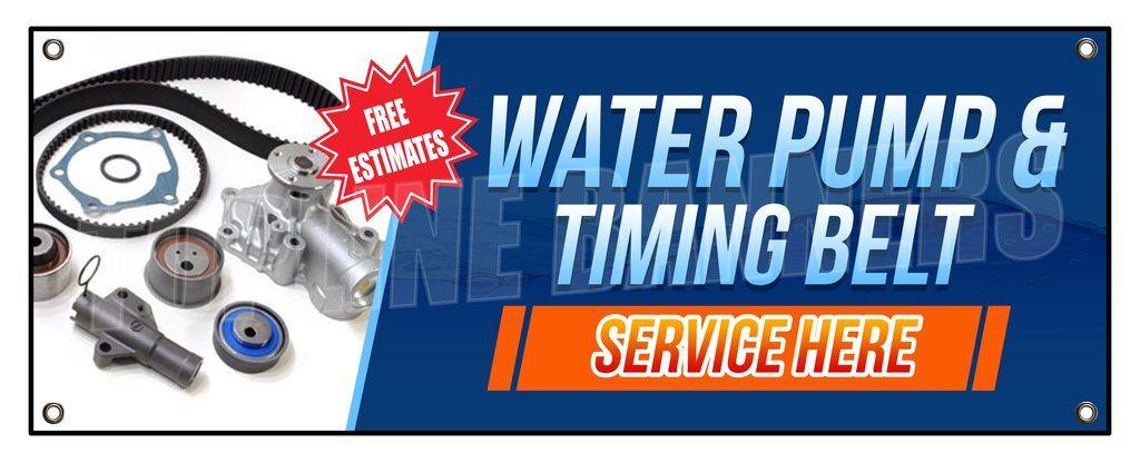 Water Pump Timing Belt Service Here Banner Timing Belt Water Pumps Auto Repair Shop