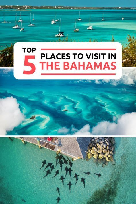 Where To Go In The Bahamas Best Place Read Our Travel Guide Top 5 Places Visit With Amazing Ba