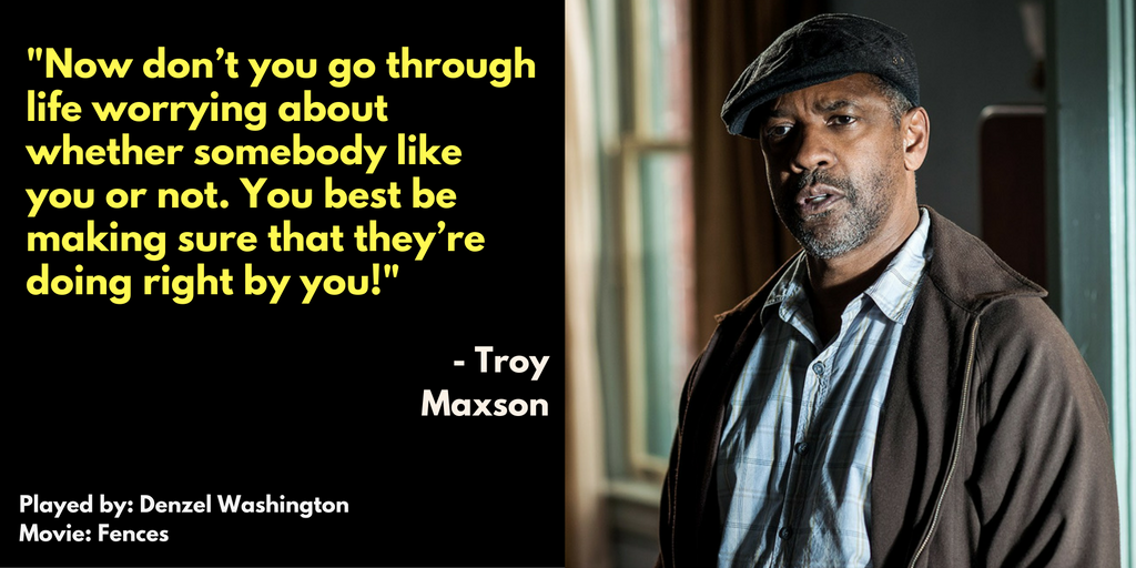 Movie Quote By Troy Maxson From Fences Movie Buff Movie Quotes