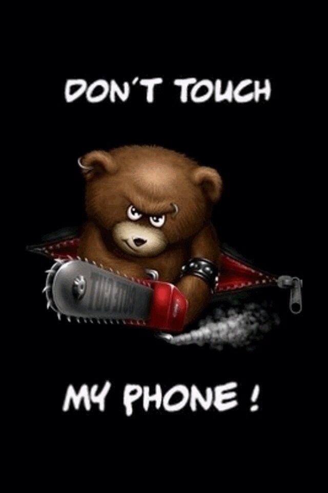 Don't u dare touch my phone!! 😈👿😈👿😈👿 Evil teddy bear