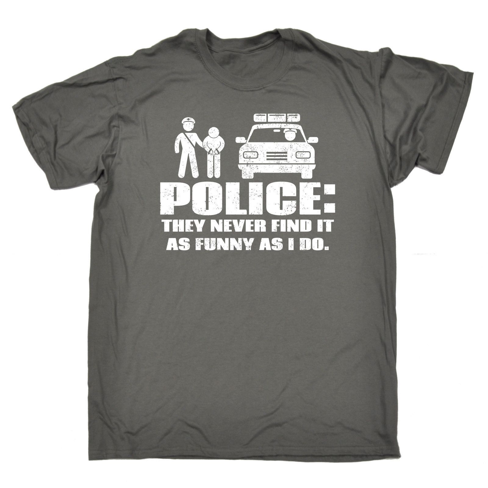 123t USA Men's Police They Never Find It As Funny As I Do Funny T-Shirt
