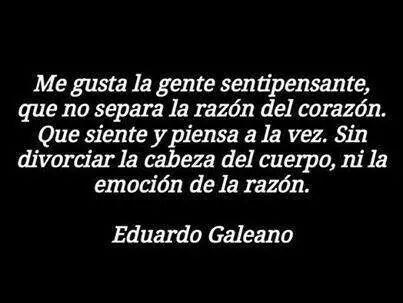 Eduardo Galeano Frases De Palabras Frases De Inspiracion Frases Bonitas