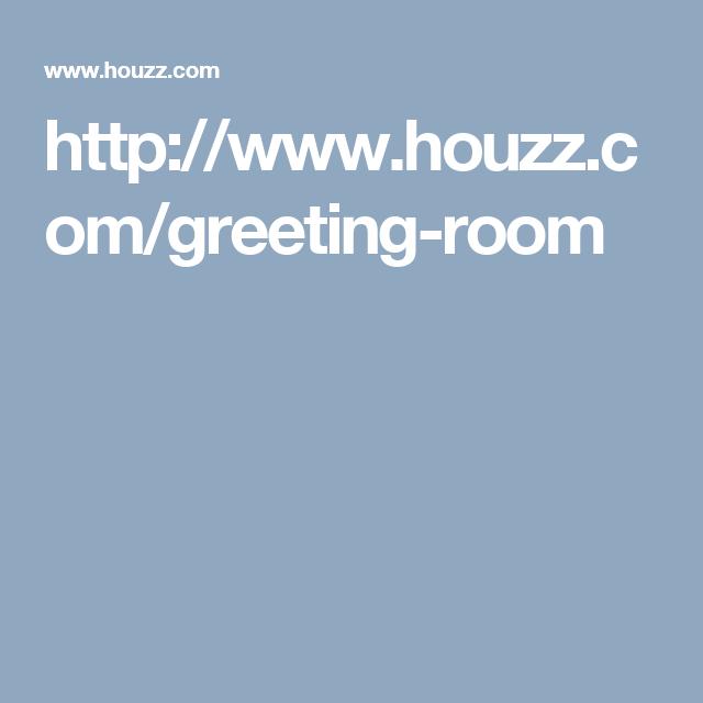 http://www.houzz.com/greeting-room