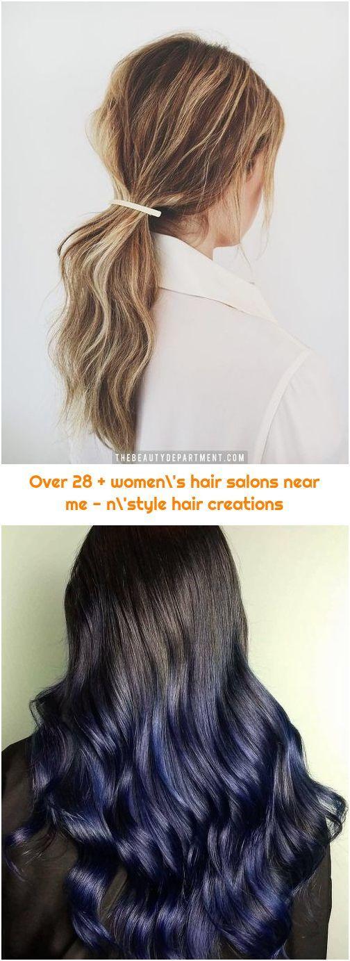 Over 28 Women S Hair Salons Near Me N Style Hair Creations In 2020 Hair Creations Womens Hairstyles Hair Styles