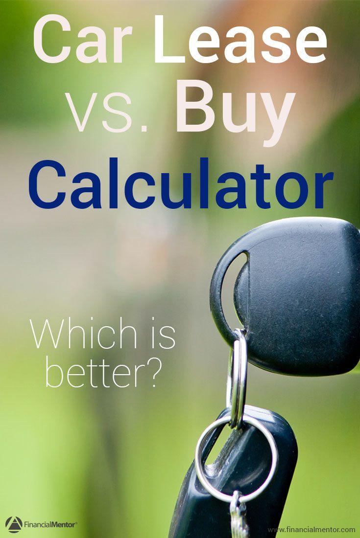 Lease Vs Buy Car Calculator >> Lease Vs Buy Car Calculator Lease Vs Buy Car Car Shop