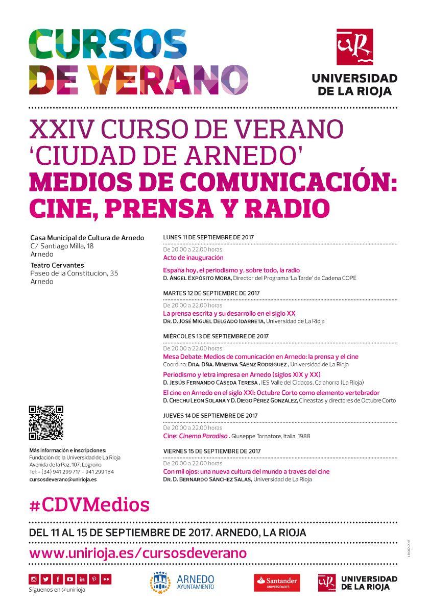 Xxiv Curso De Verano Ciudad De Arnedo Medios De Comunicación Cine Prensa Y Radio Fechas Del 11 Al 15 De Septiembre Sede Ar Cursillo Curso De Verano Cine