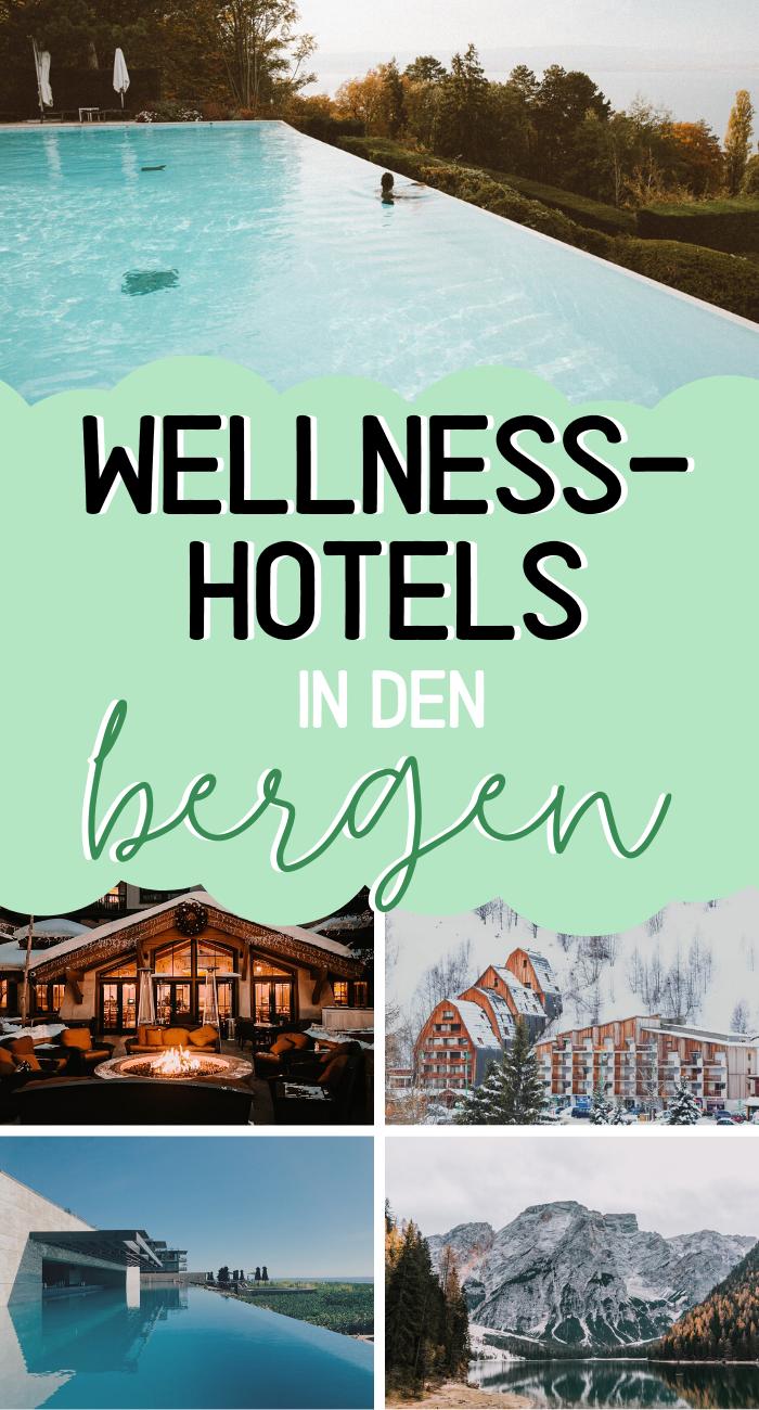 Die schönsten Hotels in den Bergen – ausgefallene Wellness-Hotels - Kurztrip Berge
