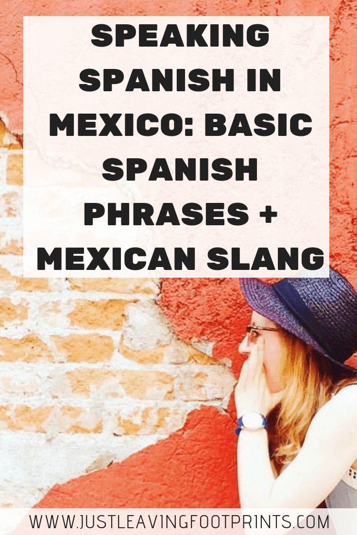 Speaking Spanish in Mexico: Basic Spanish Phrases