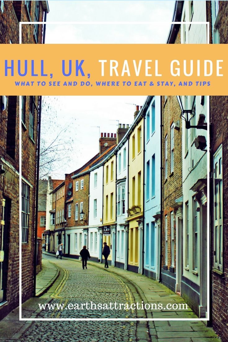 A Local S Guide To Kingston Upon Hull Uk Earth S Attractions Travel Guides By Locals Travel Itineraries Travel Tips And More Europe Travel Hull Kingston Upon Hull