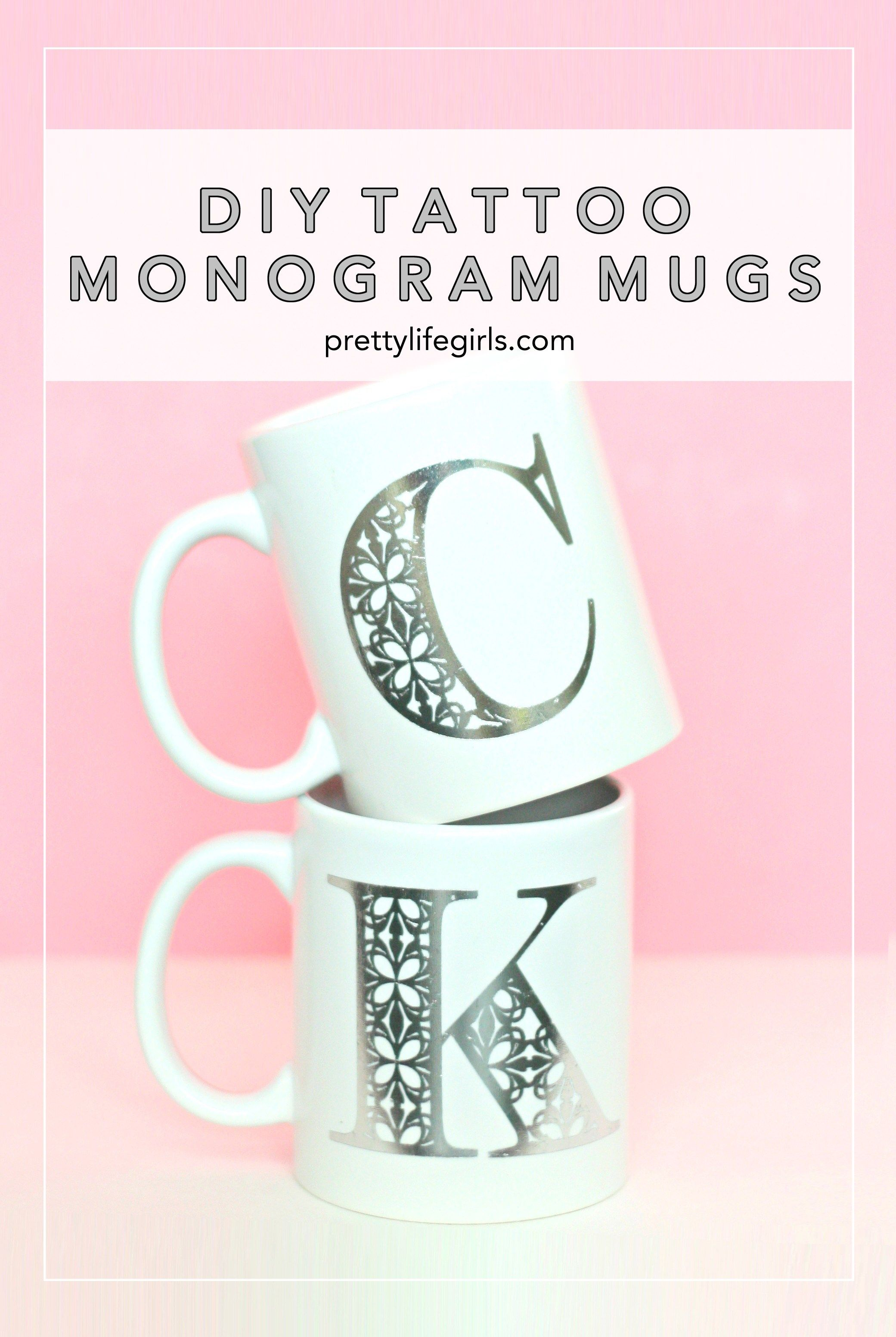Diy Tattoo Monogram Mugs Diy Tattoo Diy Mugs Diy Monogram