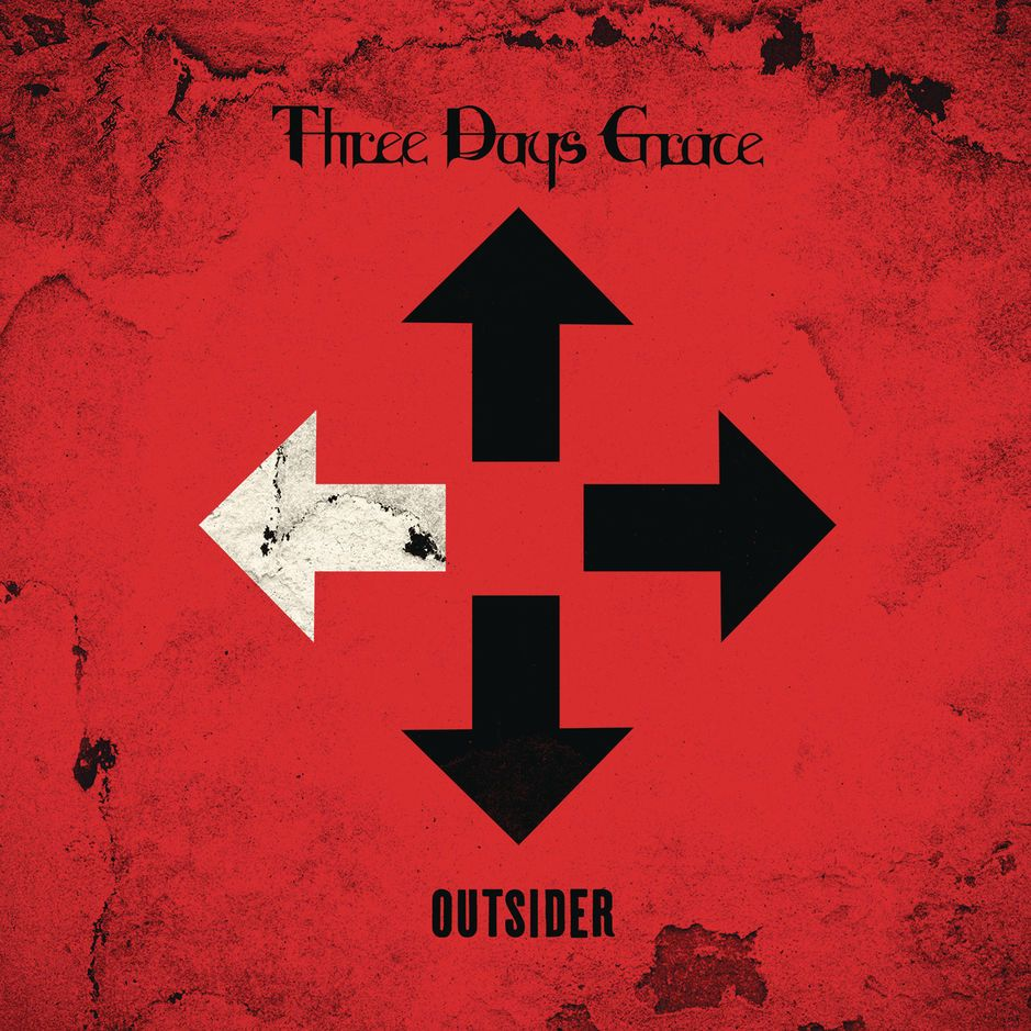Three Days Grace Outsider Three Days Grace The Outsiders Three Days