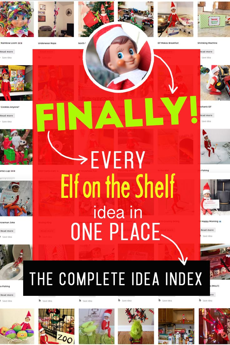 The Complete Index of Elf on the Shelf Ideas! #easyelfontheshelfideaslastminute